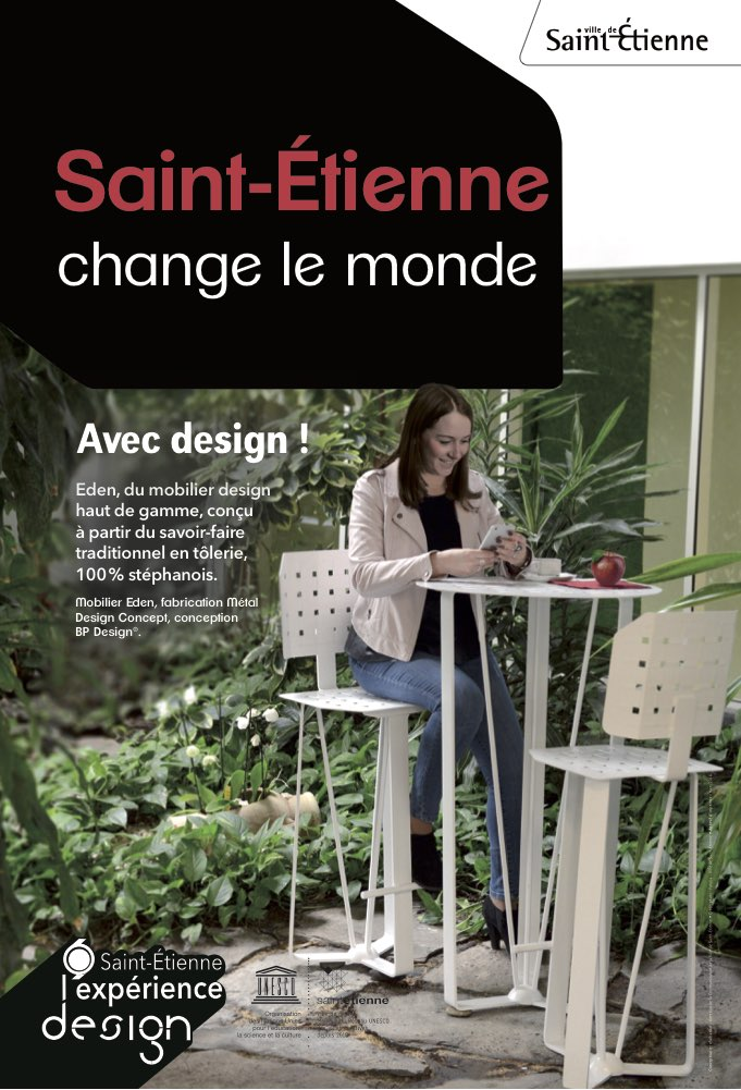 saint etienne change le monde avec metal design concept m caloire. Black Bedroom Furniture Sets. Home Design Ideas